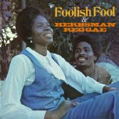 Various / Clancy Eccles - Foolish Fool & Herbsman Reggae (Doctor Bird) 2xCD